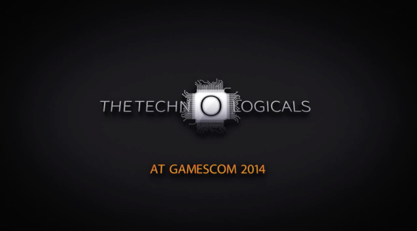 Thetechnologicals Gamescom 2014