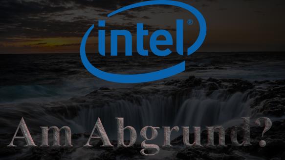 Intel Abgrund